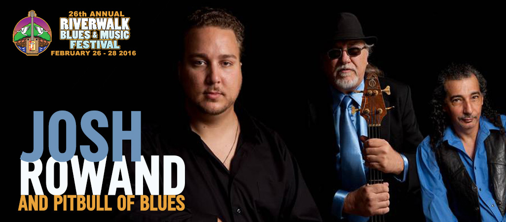 26 Riverwalk Blues Festival - Josh Rowand and Pitbull of Blues